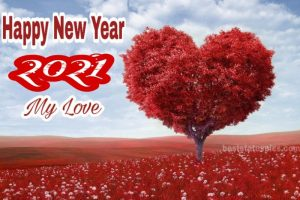 Romantic happy new year 2021 my love wishes with heart images HD