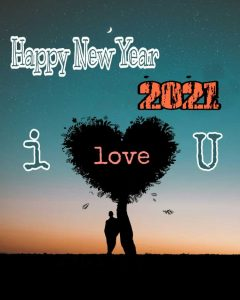 happy new year 2021 with I love you quotes and images download