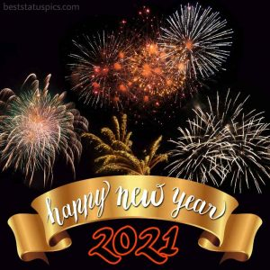 happy new year 2021 wishes with fireworks photo for Whatsapp HD