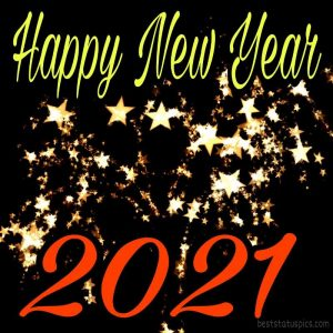 happy new year 2021 with night stars and light with pic for Whatsapp