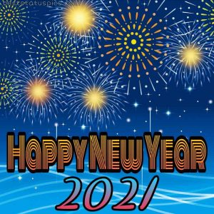 happy new year 2021 wishes with fireworks images for Whatsapp DP