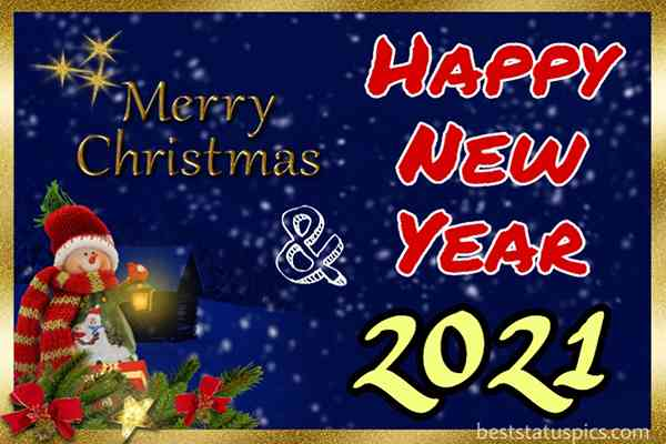 Beautiful merry Christmas and happy new year 2021 wishes images HD for Whatsapp status and DP