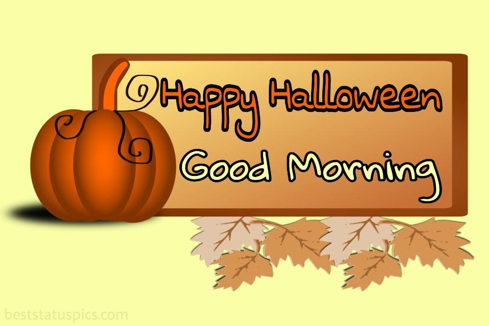 good morning happy halloween 2021 ecard