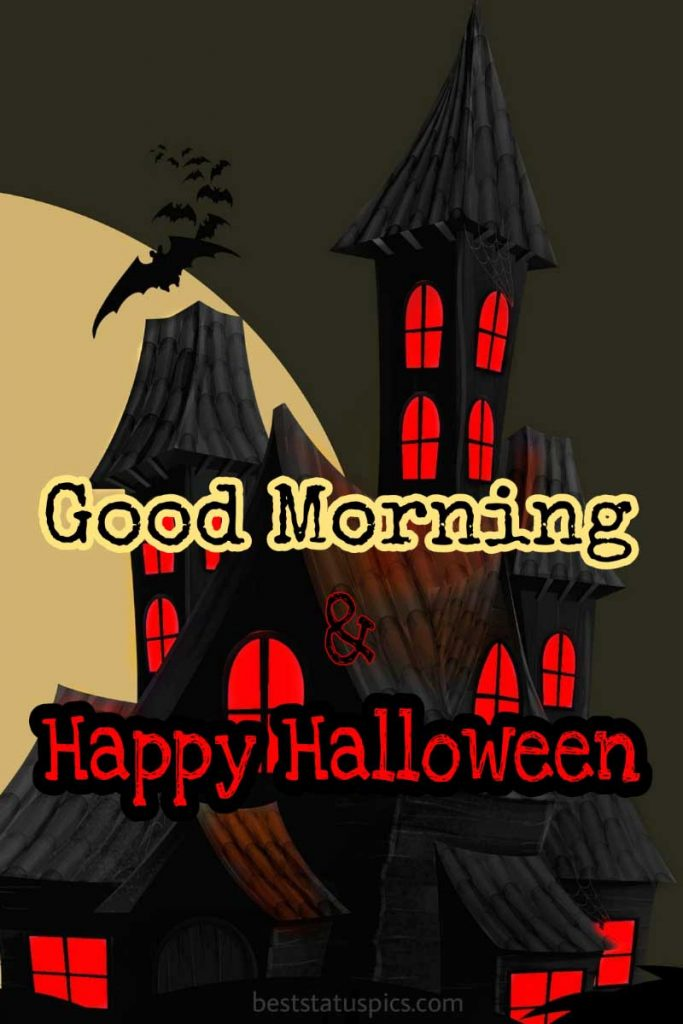 good morning happy halloween 2021 wallpaper
