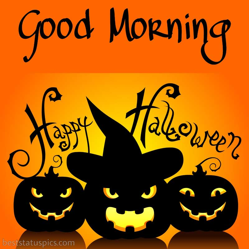 good morning happy halloween 2021 wishes images