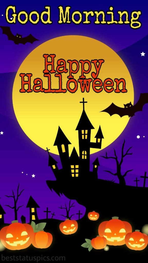good morning happy halloween 2021 scary pictures