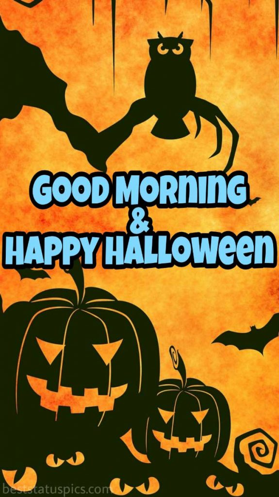 good morning happy halloween 2021 scary images