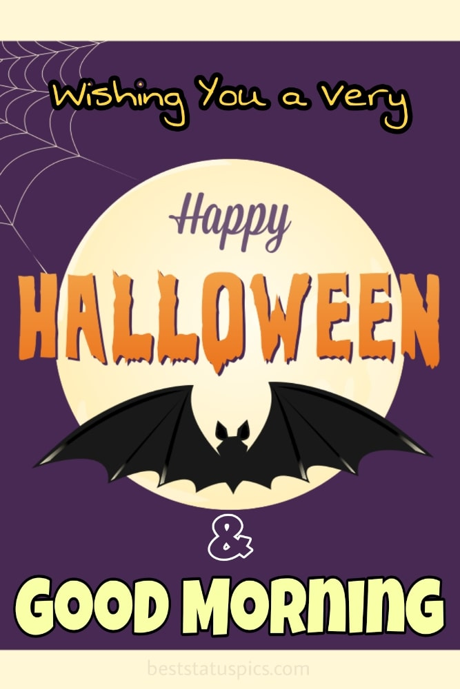 scary good morning happy halloween 2021 wishes