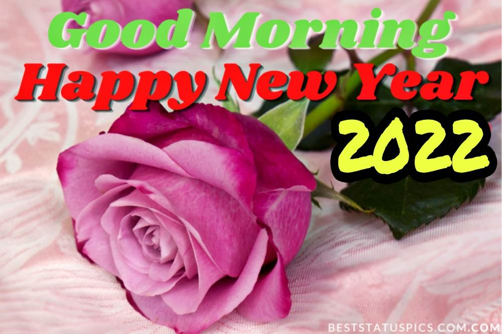 Beautiful Good Morning Happy New Year 2022 ecard with rose flower