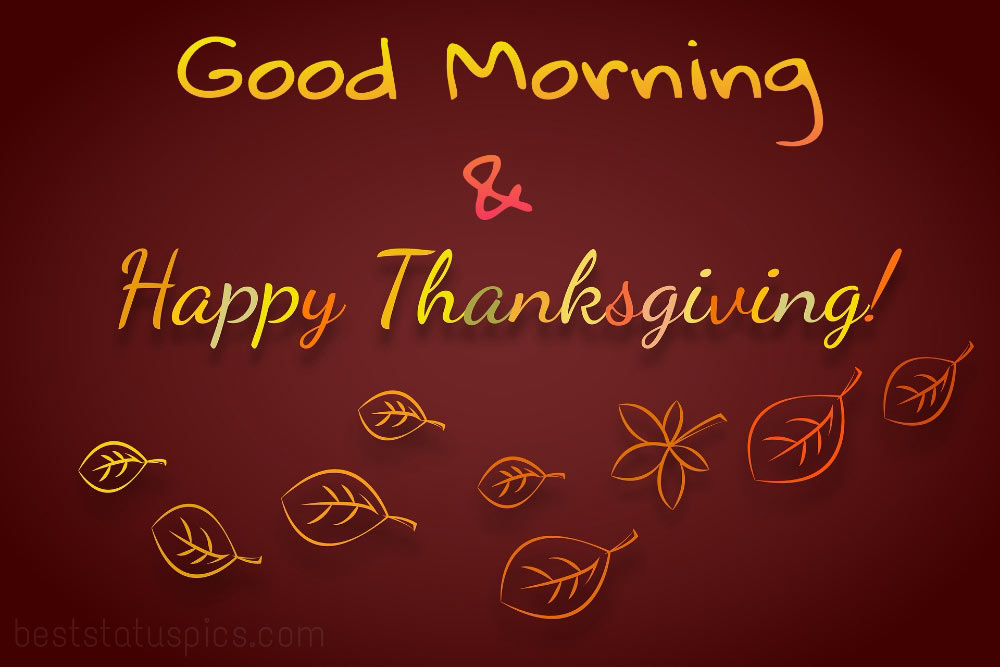 Good morning Happy thanksgiving 2021 Card and wishes