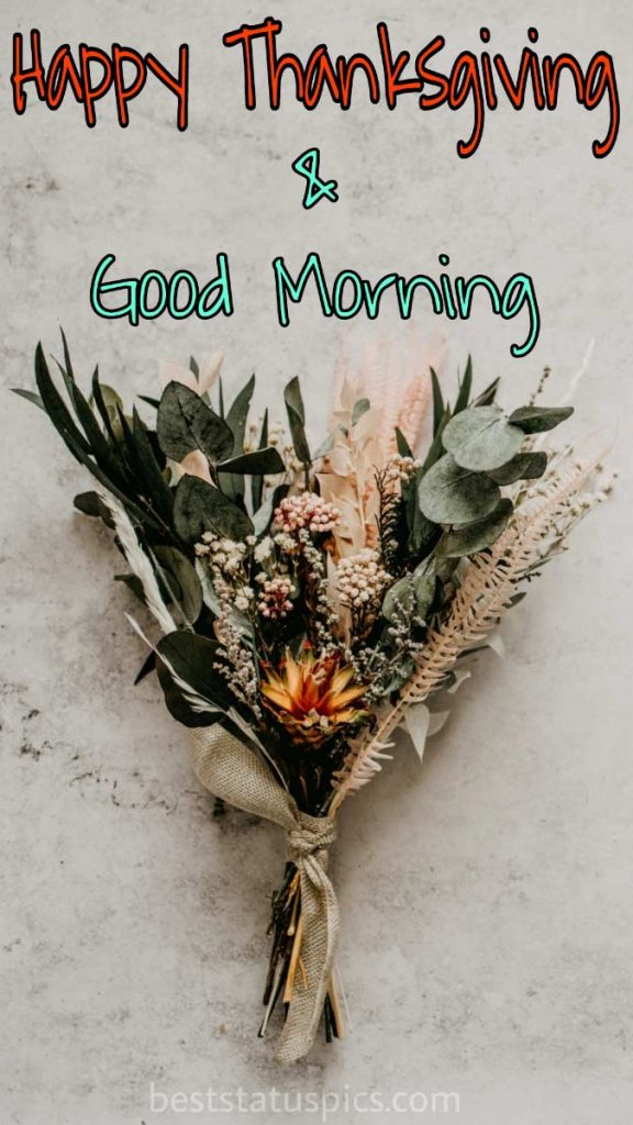 Good morning Happy thanksgiving 2021 images with gift