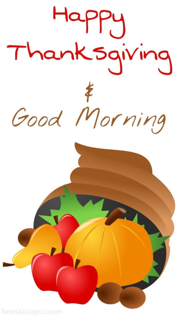 Happy thanksgiving Good morning 2021 wishes images with fruits and pumpkin