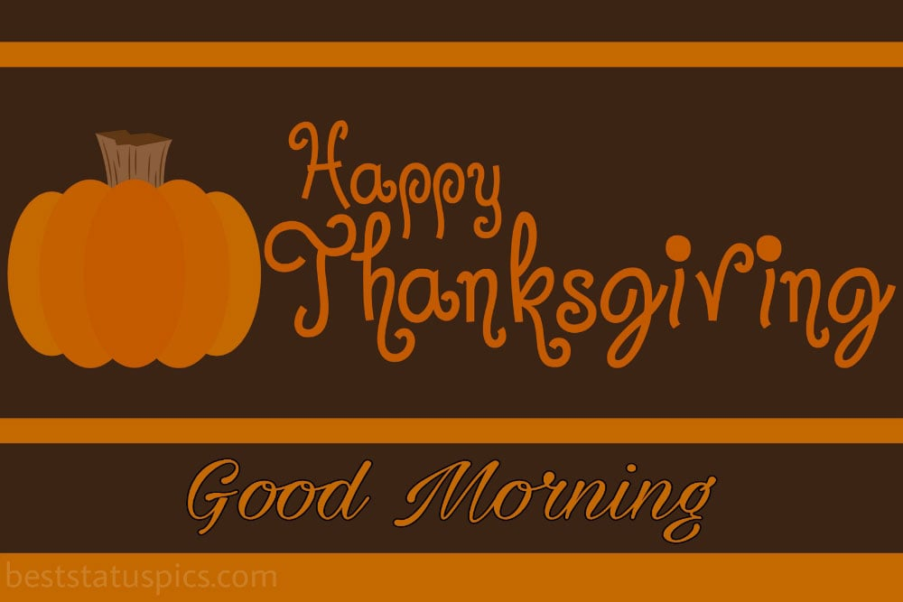 Happy thanksgiving Good morning 2021 card and image