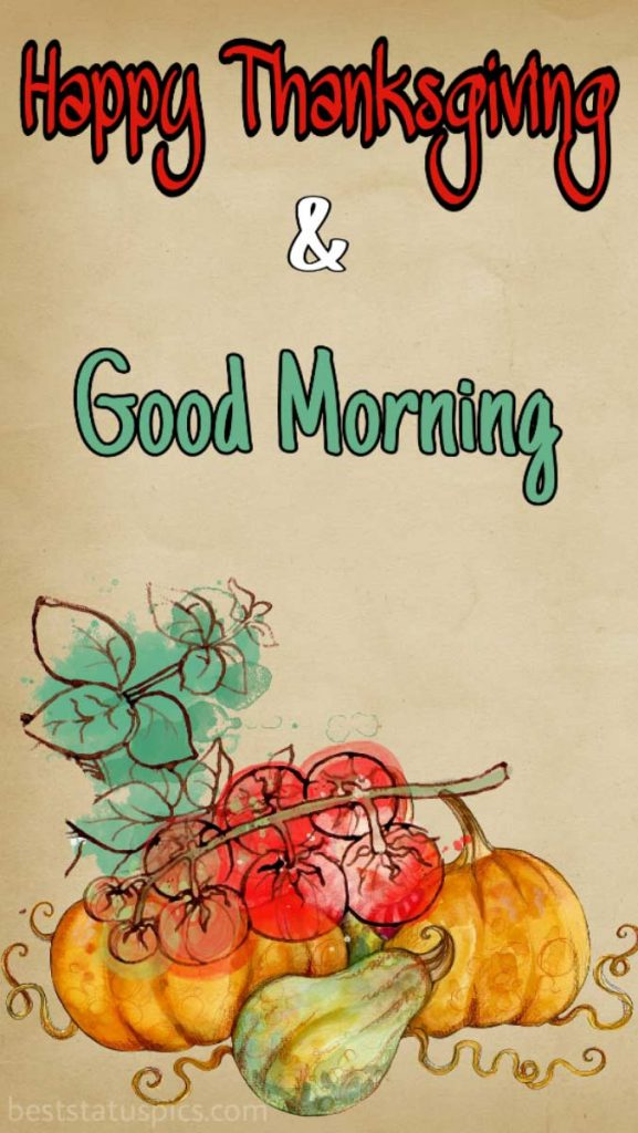Happy thanksgiving Good morning 2021 picture image