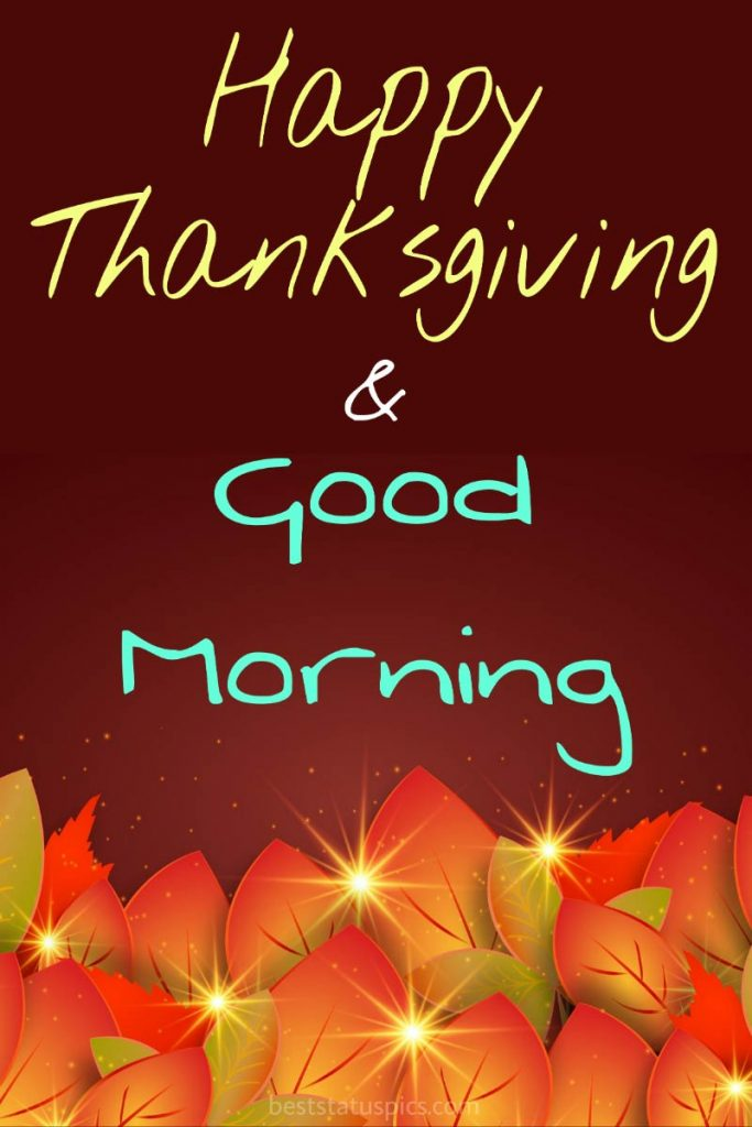 Happy thanksgiving Good morning 2021 wishes card for whatsapp