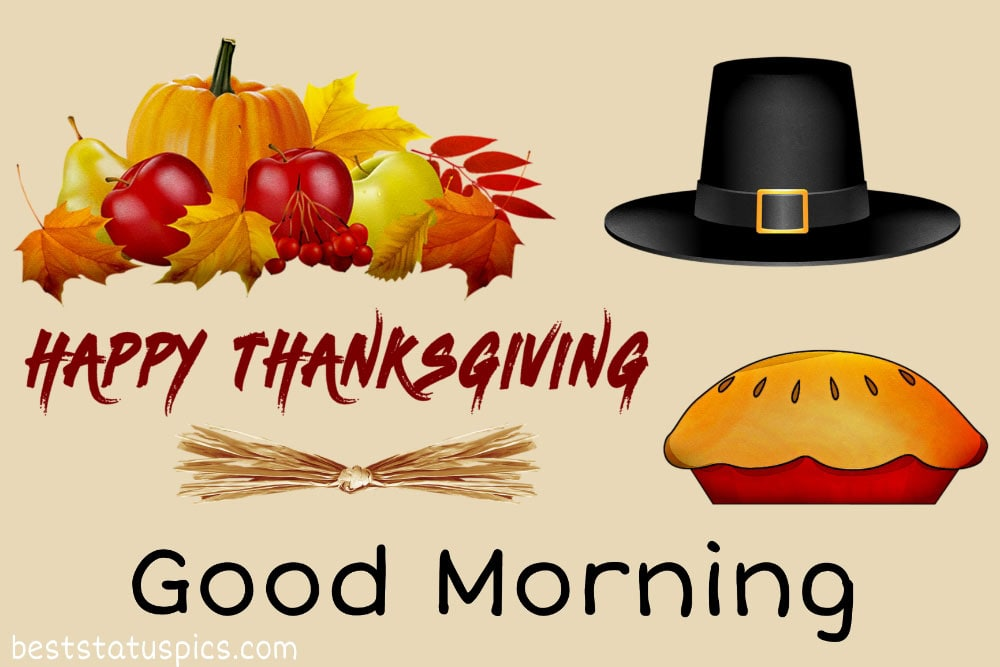 Best Good Morning Happy Thanksgiving 2021 wishes images and photo
