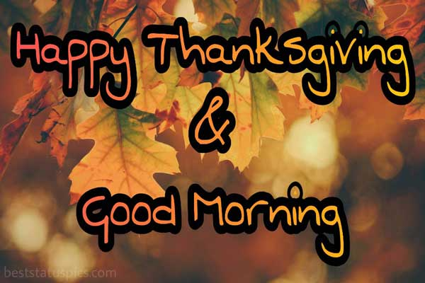 Good Morning Happy Thanksgiving 2021 pics featured