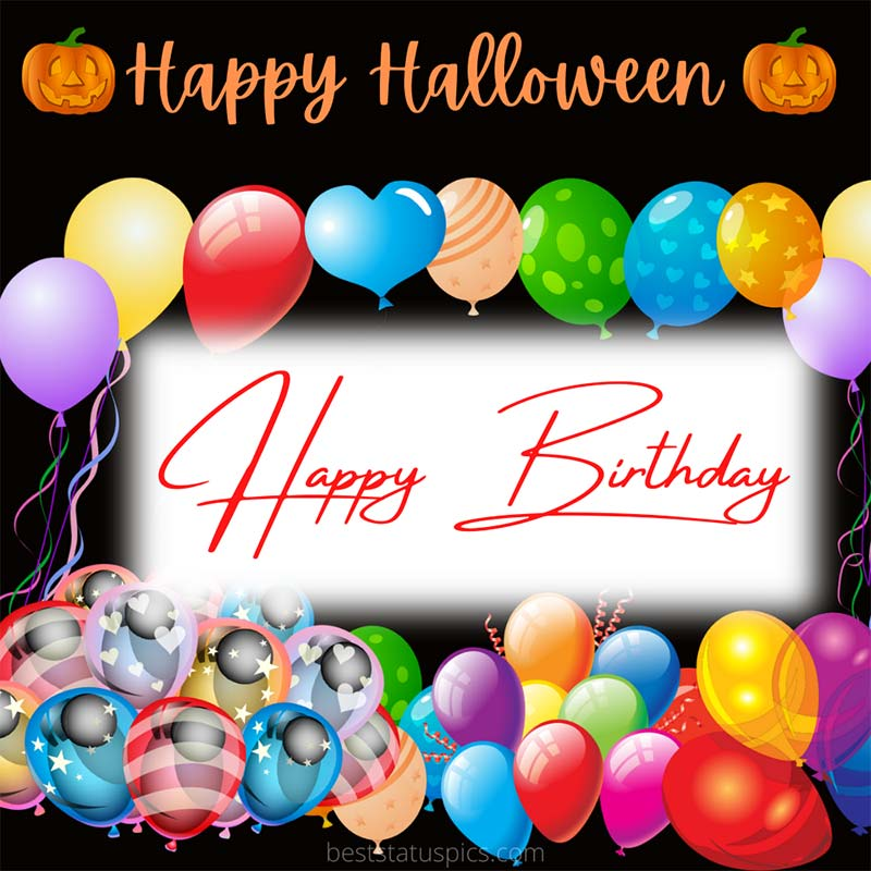 Happy Halloween birthday wishes images 2021