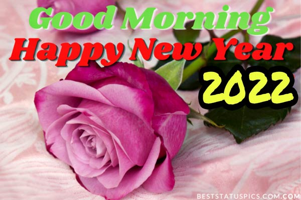 Good Morning Happy New Year 2022: wishes images HD and greeting cards