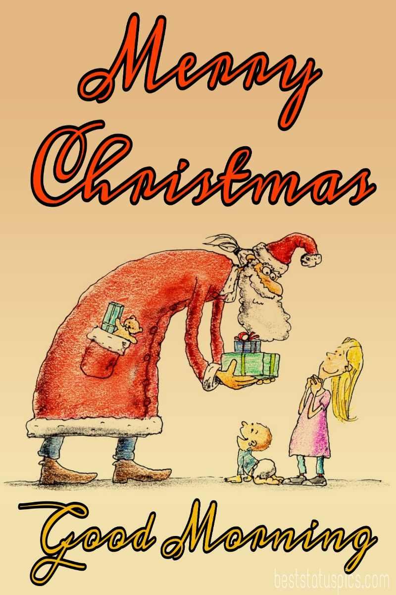 Funny Good morning merry christmas 2022 images with santa for baby