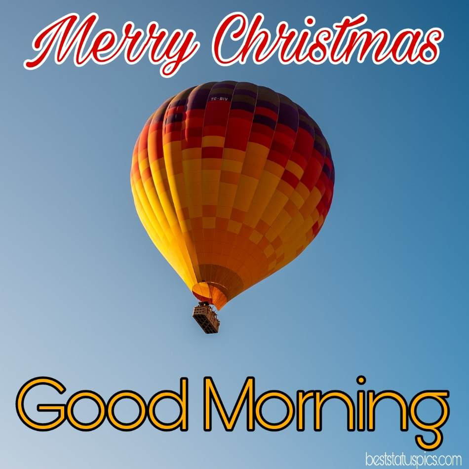 Merry christmas Good morning 2022 wishes picture with balloon for Facebook status