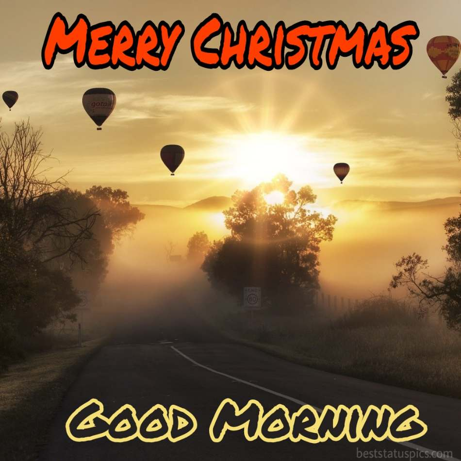 Merry christmas Good morning 2022 greetings, picture HD with balloons