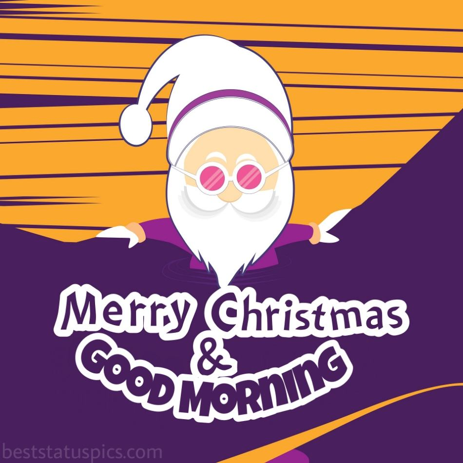 Good morning merry christmas eve 2022 greetings and cards