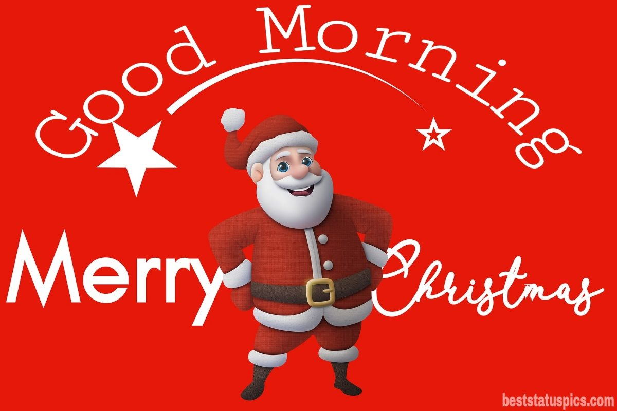 Good morning merry christmas eve 2022 greeting cards for friend
