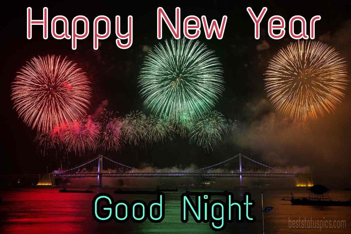 Good night Happy new year 2022 wishes pictures HD with fireworks for Facebook status