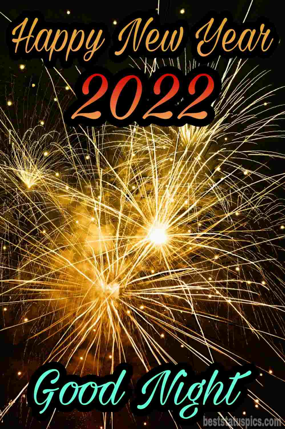 Beautiful Good night Happy new year 2022 wishes images HD with fireworks for friends