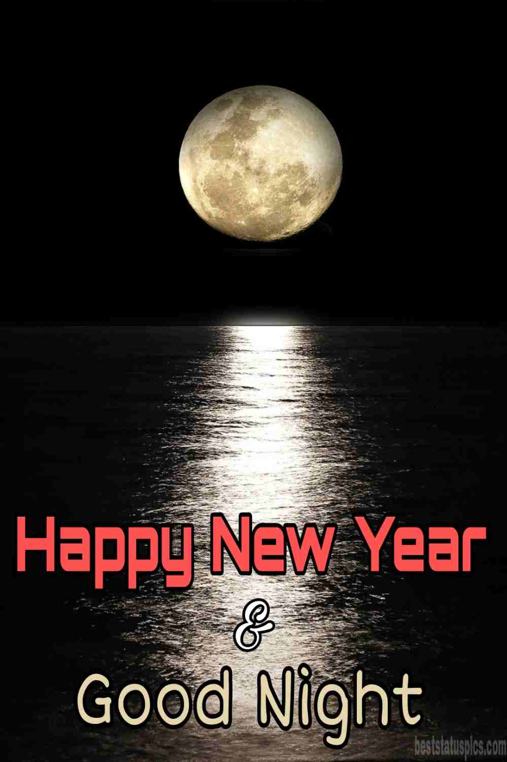 Happy new year 2022 and Good night greetings and images with moon, sea and night sky