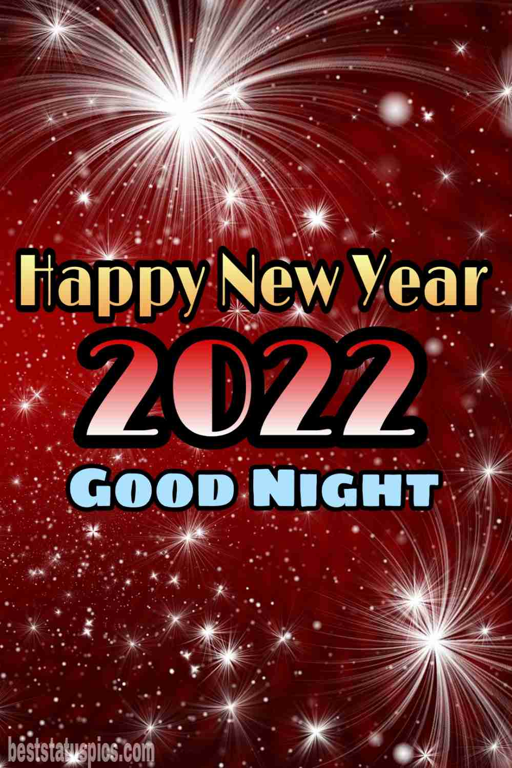 Happy new year 2022 and Good night HD images with fireworks for Instagram and Whatsapp story