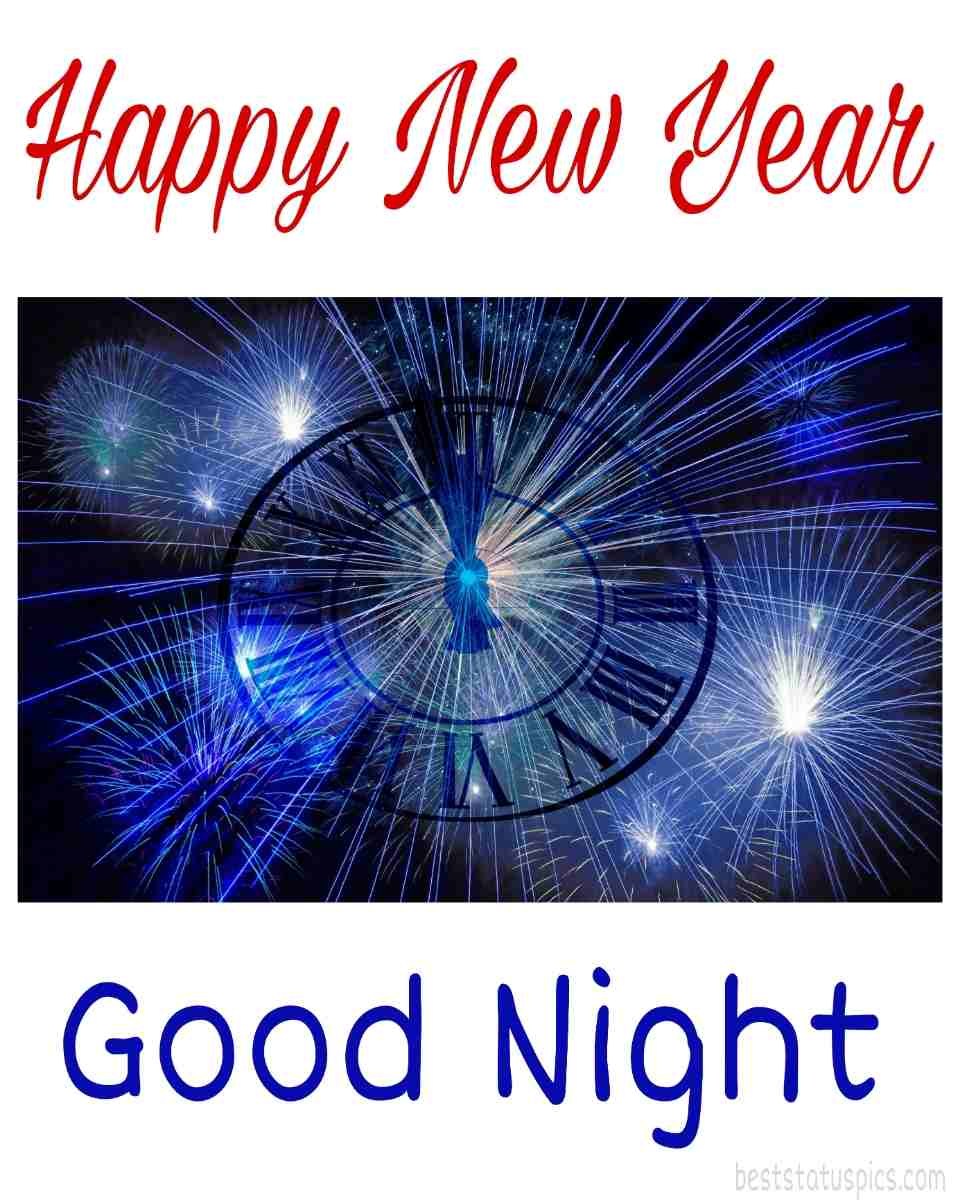Happy new year 2022 and Good night greeting cards and ecards with fireworks and 12 o'clock for Whatsapp DP