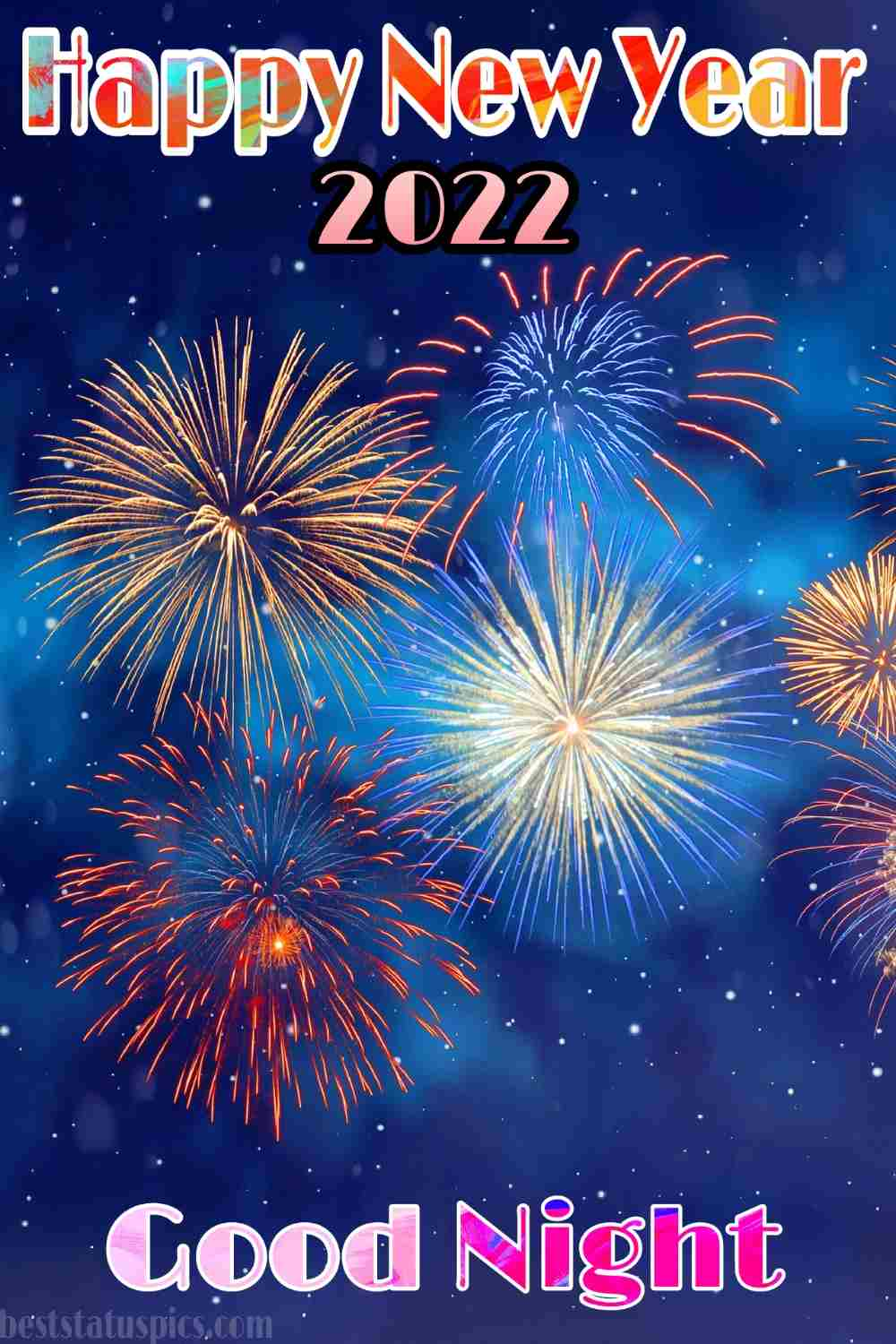 Good night Happy new year 2022 wishes images HD with fireworks for Instagram story