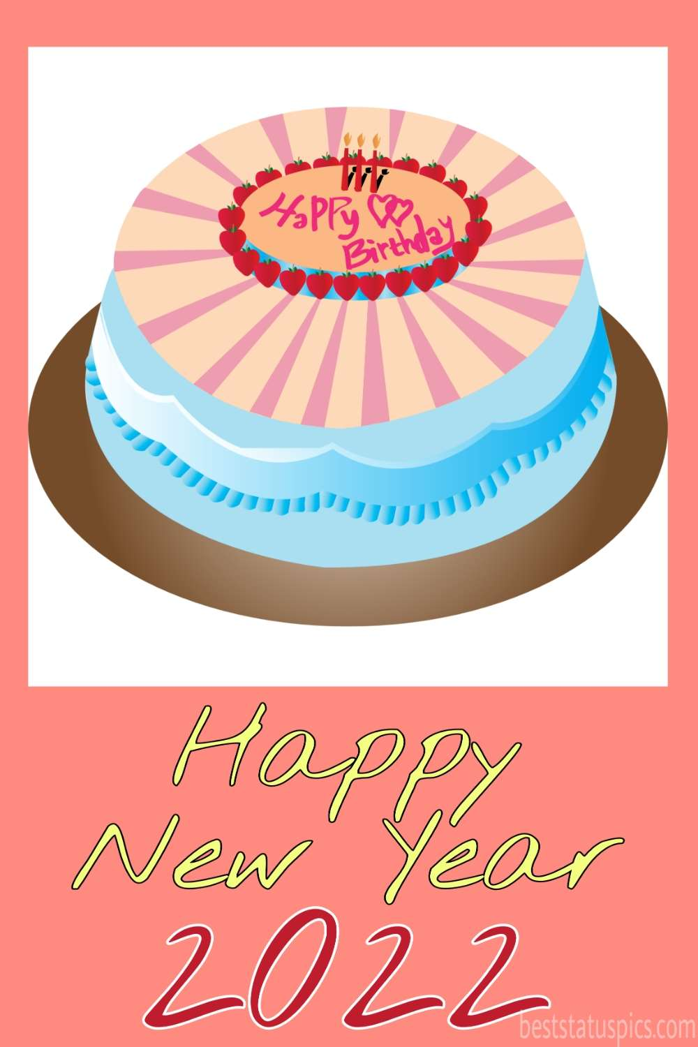 Happy Birthday and Happy new year 2022 greeting cards with cake for Pinterest