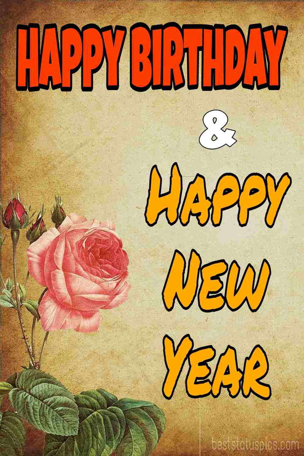 Happy new year 2022 and Happy Birthday wishes images and card with rose for girlfriend, boyfriend, husband, wife and lover