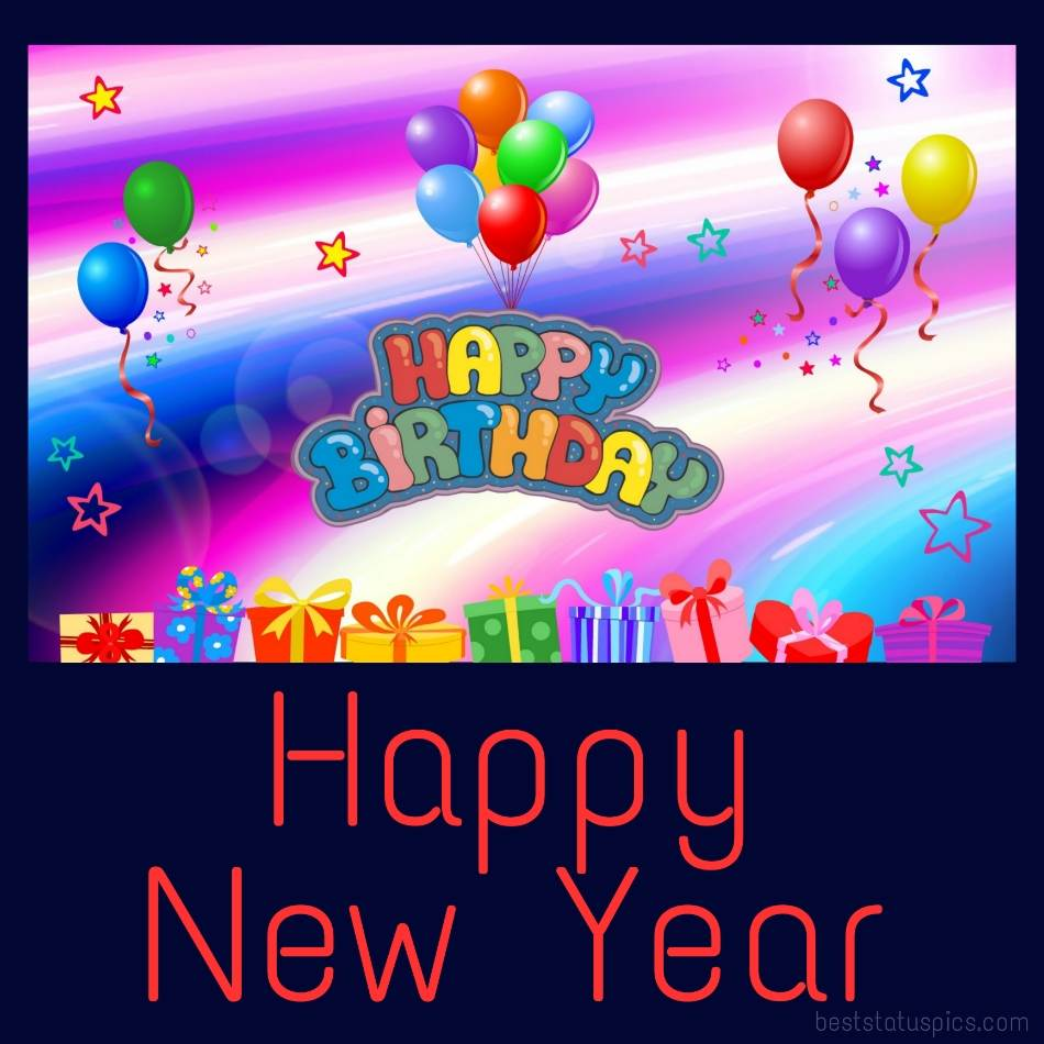 Beautiful Happy new year 2022 and Happy Birthday ecards with balloons and gifts for messenger sms