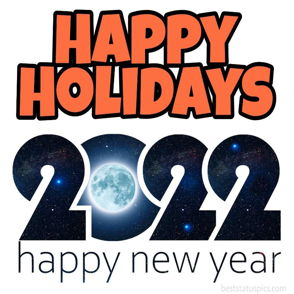 Happy New Year 2022 and Happy Holidays wishes picture for boss and teachers