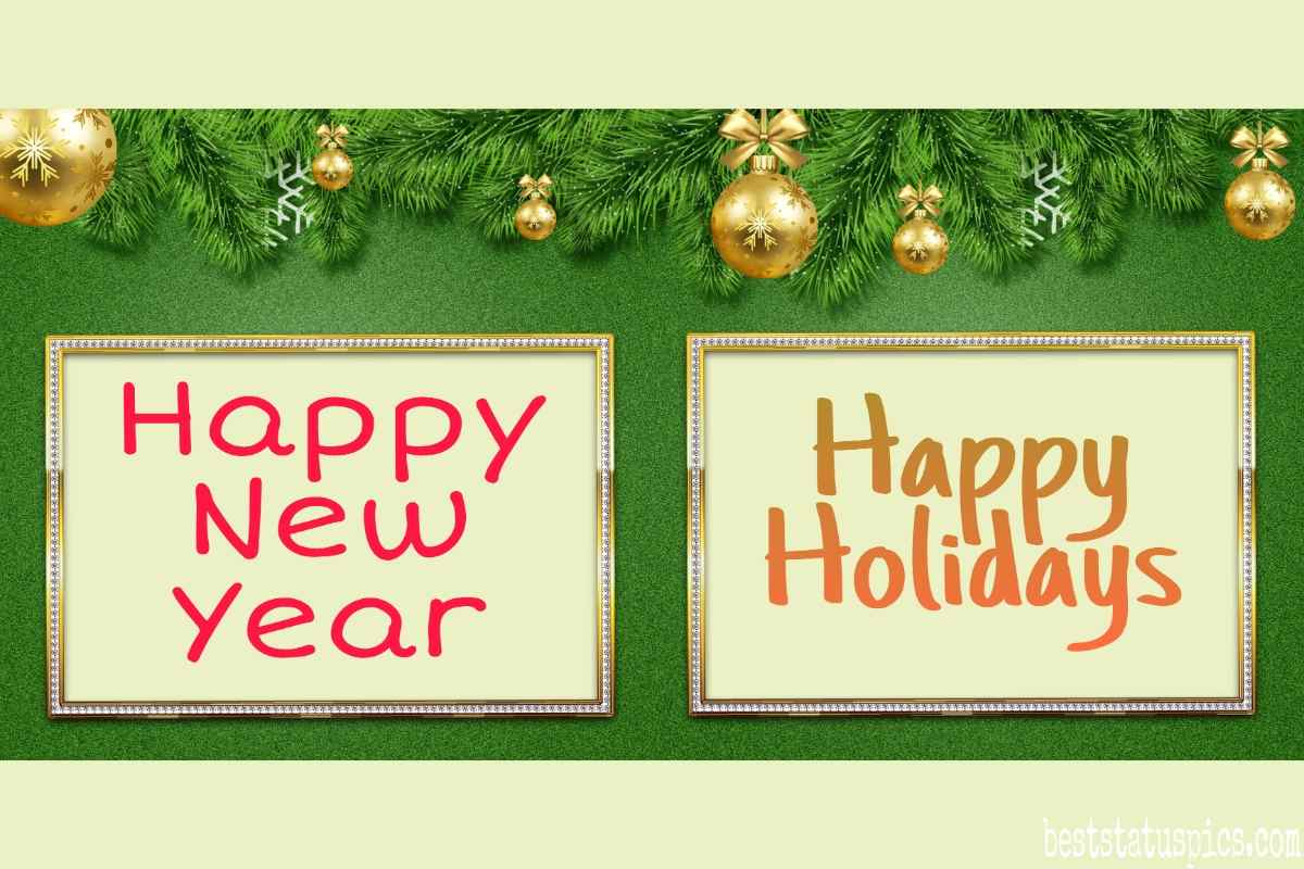 Happy Holidays and Happy New Year 2022 wishes and greeting cards
