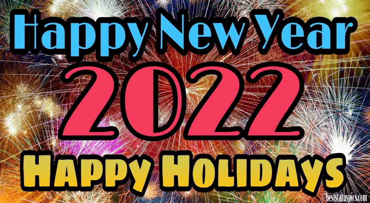 Happy Holidays and Happy New Year 2022 wishes and ecard for Facebook status