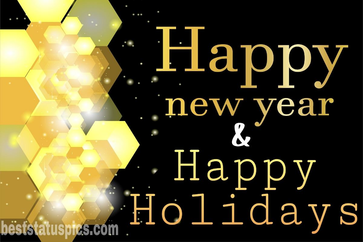 Happy Holidays and Happy New Year 2022 card and pic