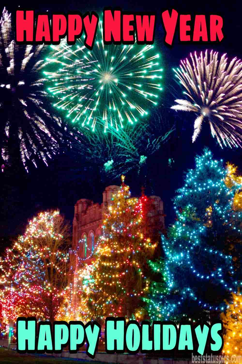 Happy Holidays and Happy New Year 2022 images HD with Christmas tree and fireworks for Instagram story