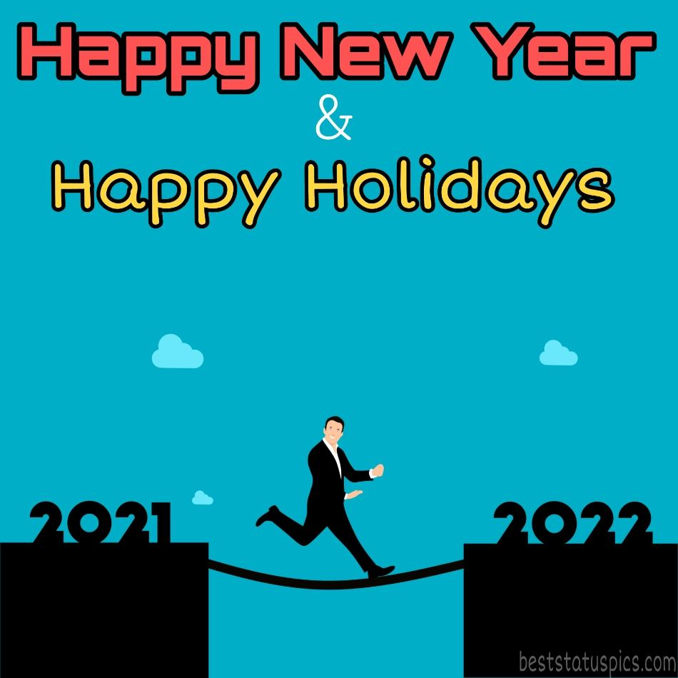 Happy Holidays and Happy New Year 2022 picture and ecard