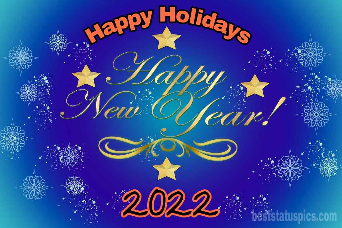 Happy Holidays and Happy New Year 2022 greeting cards for friends