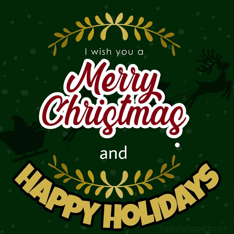 Merry Christmas and Happy Holidays 2022 wishes with formal image