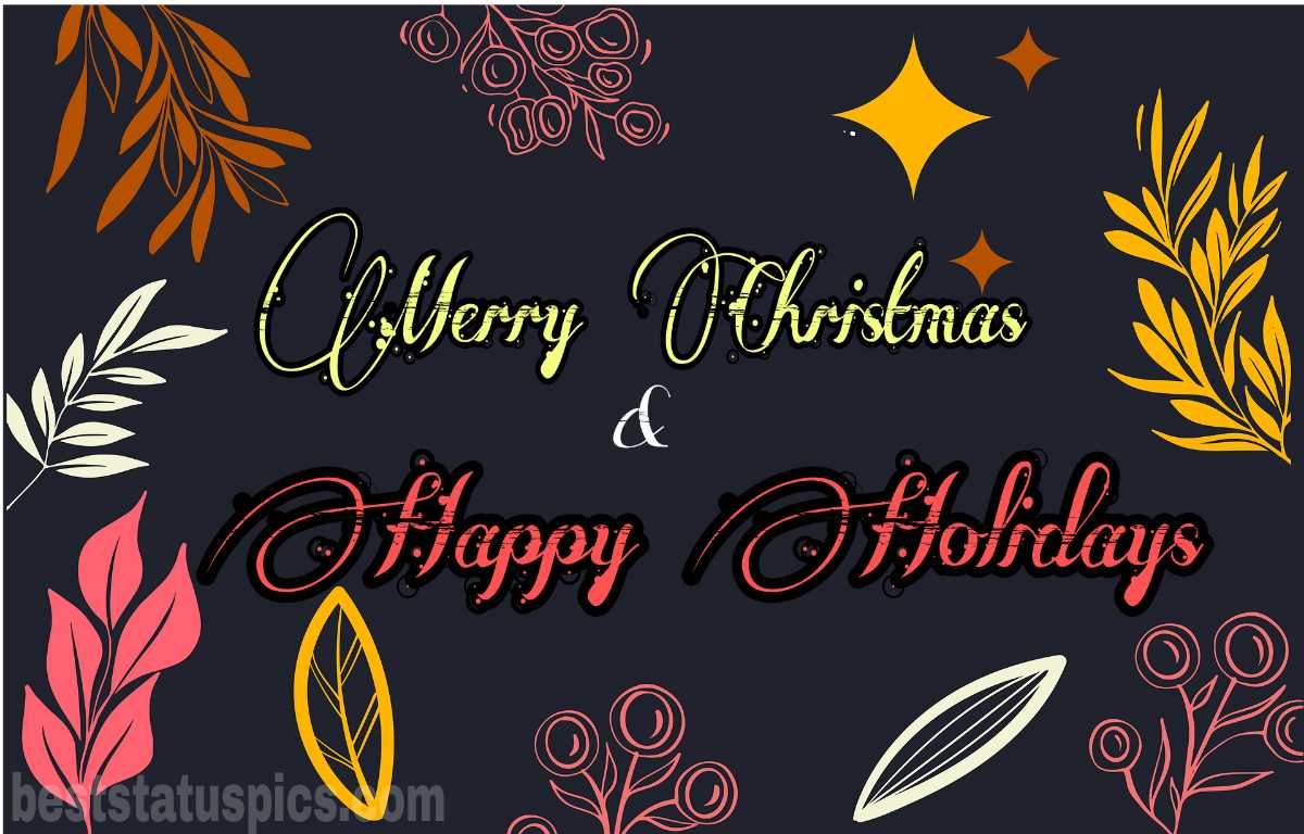 Happy Holidays Merry Christmas 2022 greetings and ecard for friends