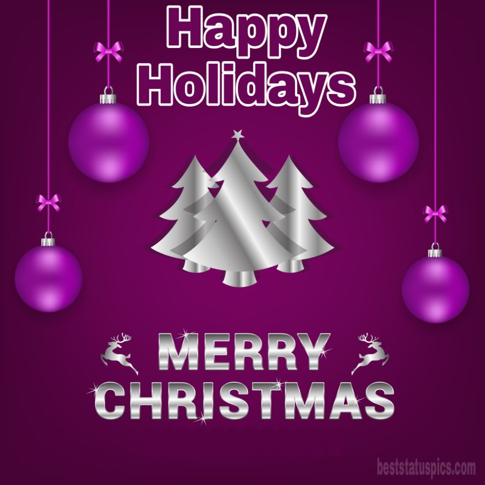 Beautiful Merry Christmas and Happy Holidays 2022 greetings and card for friends
