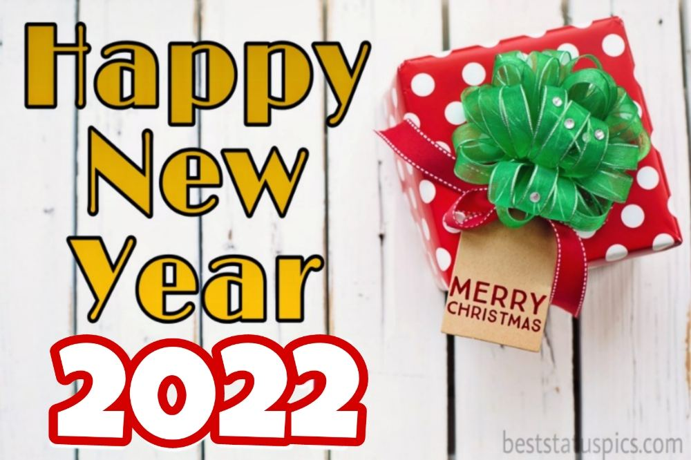 Beautiful Happy New Year 2022 and Merry Christmas images with gift box for love