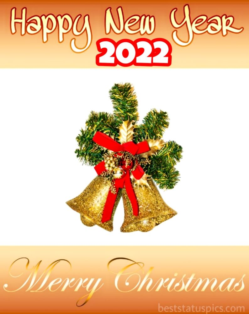 Cute Happy New Year 2022 and Merry Christmas ecard and greeting card picture with bells for Pinterest