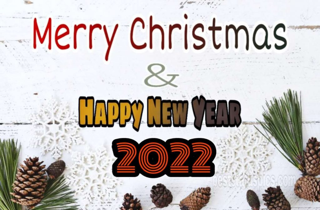 Happy New Year 2022 and Merry Christmas Greetings and special images